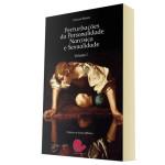 Perturbações da Personalidade Narcísica e Sexualidade Vol.I