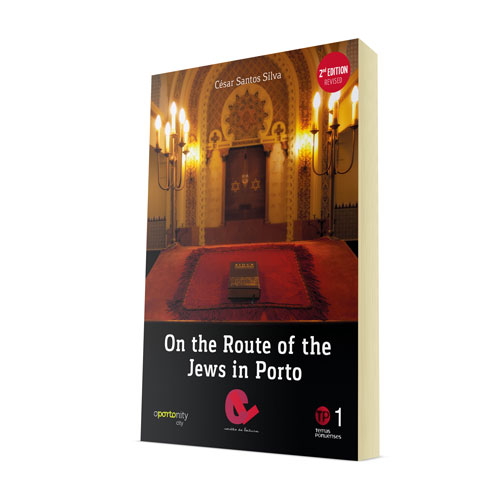 On the Route of the Jews from Porto
