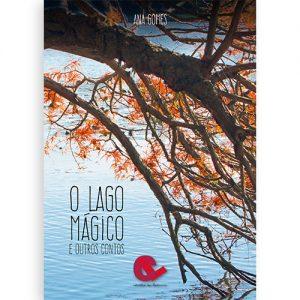 O Lago Mágico e Outros Contos