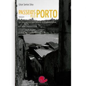 Passeios pelo Porto Vol II